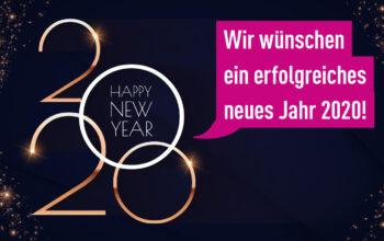 Wir wünschen Ihnen ein erfolgreiches neues Jahr 2020!